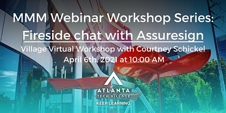 MMM Webinar Workshop: Fireside chat with Assuresign tickets