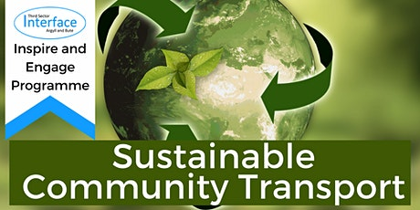 Sustainable Community Transport; driving change in our communities tickets
