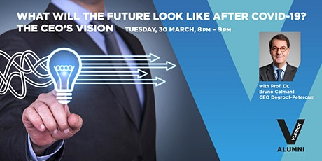 The future after COVID-19 with Bruno Colmant, CEO of Degroof Petercam tickets