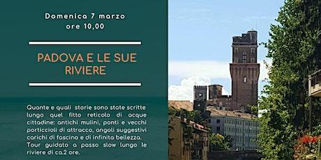 Padova e le sue riviere biglietti