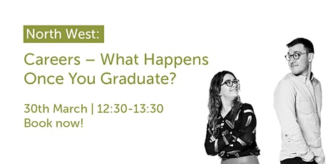 NW300321: North West: Careers – What Happens Once You Graduate? tickets