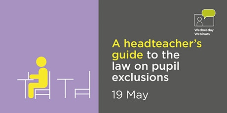 A headteacher's guide to the law on pupil exclusions tickets