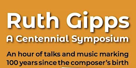 Ruth Gipps - A Centennial Symposium tickets