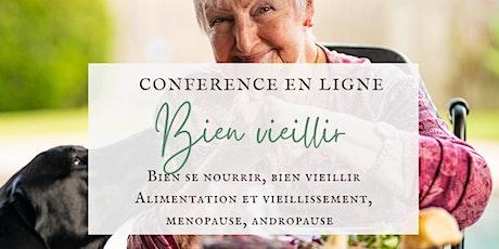 """Conférence en ligne  """"Bien se nourrir, Bien vieillir"""" tickets"""