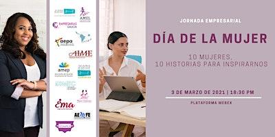 Dia de la Mujer 2021.  10 mujeres, 10 historias para inspirarnos