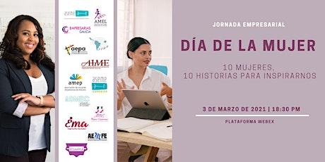 Dia de la Mujer 2021.  10 mujeres, 10 historias para inspirarnos tickets