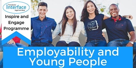 Employability and Young People; supporting the next generation tickets