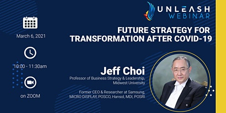 Webinar: Future Strategy for Transformation After Covid-19, Jeff Choi tickets