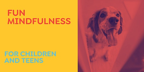 Fun Mindfulness for Children and Teens tickets