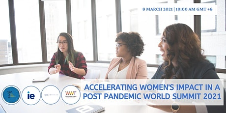 Accelerating Women's Impact in a Post Pandemic World Summit 2021 tickets