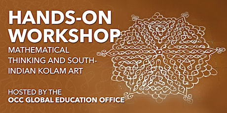 Hands-on Workshop: Mathematical Thinking and South-Indian Kolam Art tickets