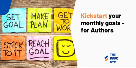 Kickstart Your Monthly Goals - for Authors (Member) tickets