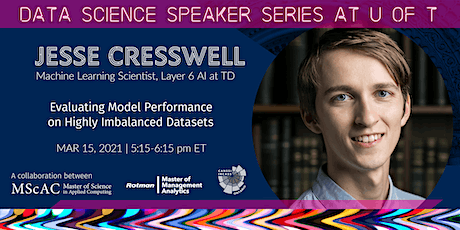 Data Science Speaker Series at U of T:  Jesse Cresswell tickets