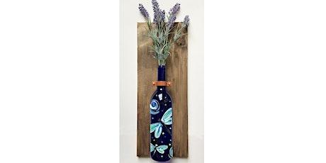 Dragonfly Wine Bottle Wall  Vase Paint & Sip Art Class tickets