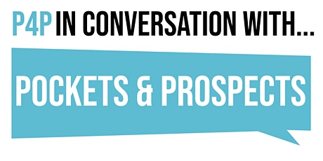 In Conversation With Pockets & Prospects tickets