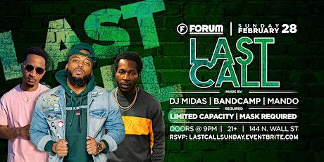 LAST CALL SUNDAY Feat. DJ BANDCAMP tickets