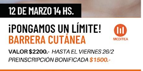PONGAMOS UN LIMITE!!. Barrera cutánea. tickets