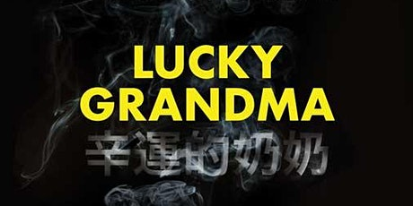 SAPB Films: Lucky Grandma (IUPUI International Festival Event) tickets