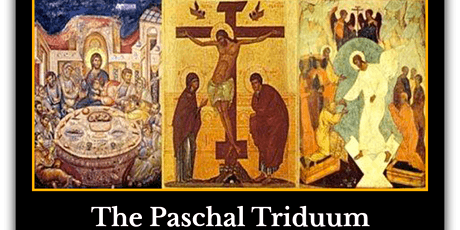 Triduum (Holy Thursday, Good Friday, Holy Saturday) tickets