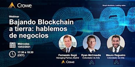Bajando blockchain a tierra: hablemos de negocios entradas