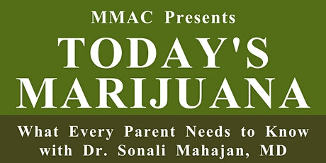 Today's Marijuana: What Every Parent Needs To Know tickets