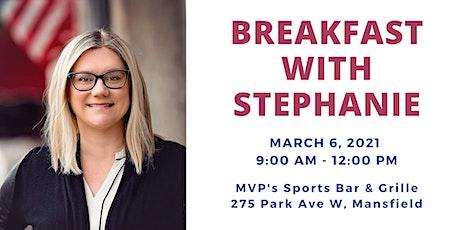 Breakfast with Stephanie tickets