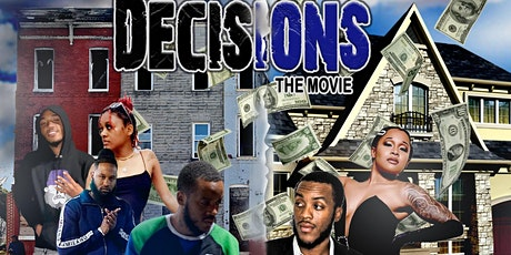 """Decisions"" Premiere tickets"