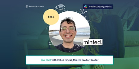 Live Chat with Minted Product Leader tickets
