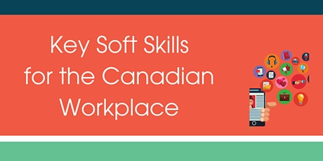 Newcomer Series: Key Soft Skills for the Canadian Workplace tickets