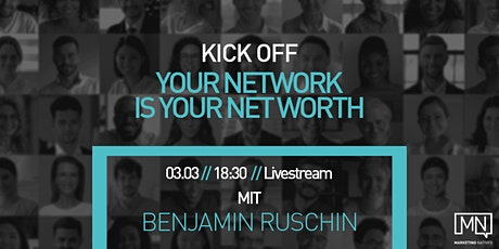 Your Network is your Net Worth Tickets