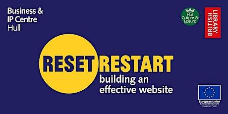 Reset. Restart: Building an Effective Website tickets