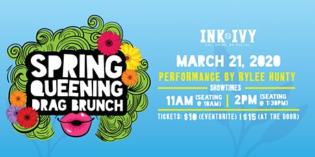 Ink N Ivy Presents:  Spring Queening Drag Brunch tickets