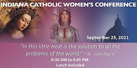Indiana Catholic Women's Conference 2021 tickets