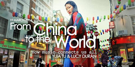 From China to the World: How music connects us all tickets