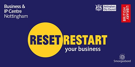 Reset. Restart: Nottingham - Start Up to Scale Up Funding Options – Webinar tickets
