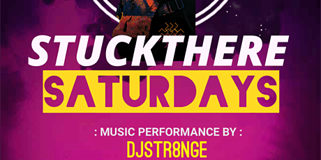 Stuck There Saturday's tickets
