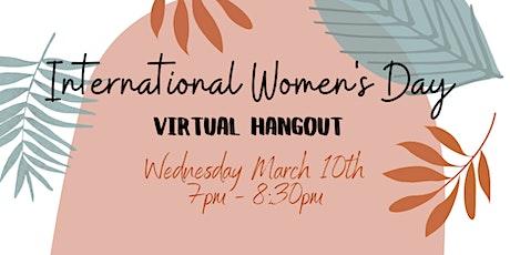 IWD Virtual Hangout tickets