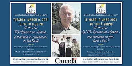 Mi-Carême en Acadie, une tradition en fête dans l'Est ! tickets