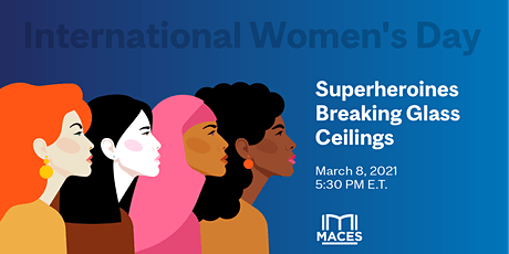 International Women's Day: Superheroines Breaking Glass Ceilings tickets