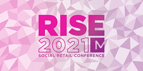 Rise Social Retail Conference tickets