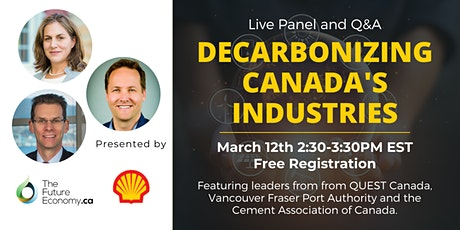 Live Panel and Q&A: Decarbonizing Canada's Industries tickets