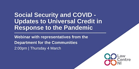 Social Security and Covid: An Update to Universal Credit in the Pandemic tickets