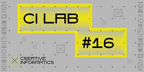 CI Labs #16: Hyper Reality - Creative Tech & Performance tickets