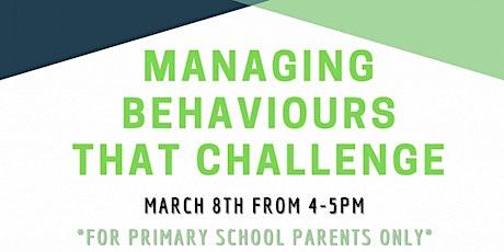 Managing behaviours that challenge - Parent workshop tickets