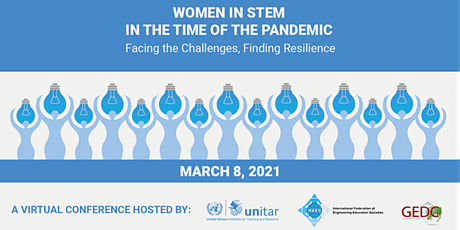 Women in STEM in Time of the Pandemic–Facing Challenges,Finding Resilience tickets