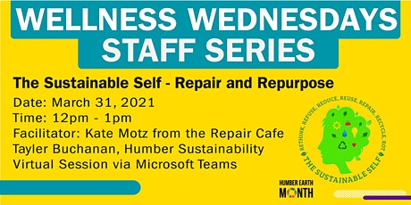 Principal's Office Wellness Wednesdays Series -Repair and Repurpose tickets