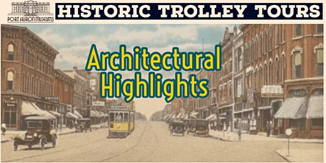 Historic Trolley Tours: Architectural Highlights tickets