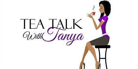 Tanya's Tea Party tickets