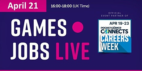 Games Jobs Live @ Pocket Gamer Connects Digital 6 tickets