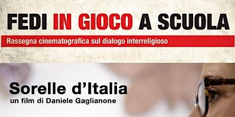 """DOCUMENTARIO """"SORELLE D'ITALIA"""" biglietti"""